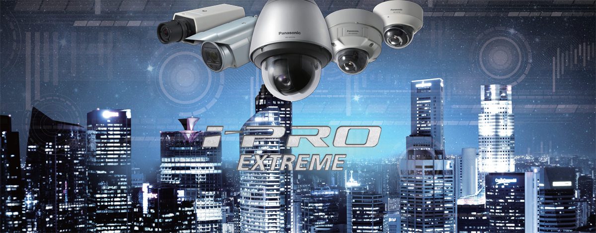 iPro Extreme CCTV platform by Panasonic security camera system